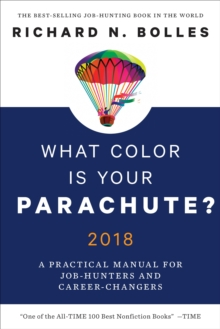 What Color Is Your Parachute? 2018, Hardback Book