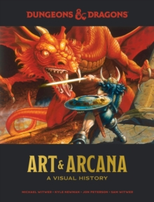 Dungeons & Dragons Art & Arcana : A Visual History, EPUB eBook