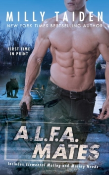 A.l.f.a. Mates : An A.L.F.A. Novel, Paperback Book