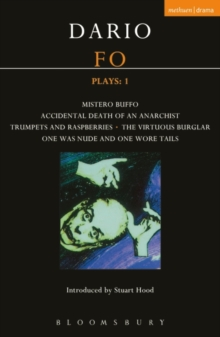 Fo Plays : Mistero Buffo; Accidental Death...; Trumpets and Raspberries; Virtuous Burglar; One Was Nude... V. 1, Paperback / softback Book