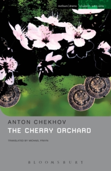"The ""Cherry Orchard"" : A Comedy in Four Acts, Paperback Book"