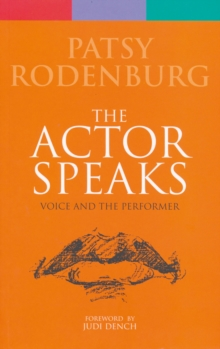 Actor Speaks : Voice and the Performer, Paperback Book