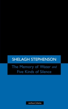 The Memory of Water/ Five Kinds of Silence, Paperback / softback Book