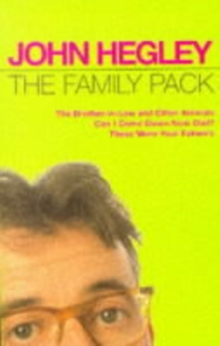 "The Family Pack : ""Brother-in-law and Other Animals"", ""Can I Come Down Now Dad?"", ""These Were Your Father's"", Paperback / softback Book"