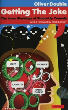 Getting the Joke : The Art of Stand-up Comedy, Paperback / softback Book