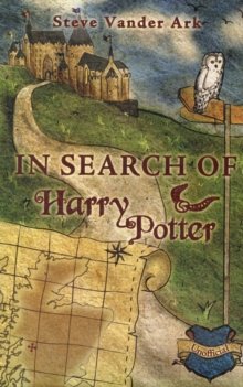 In Search of Harry Potter, Hardback Book