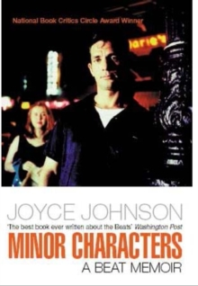Minor Characters : A Beat Memoir, Paperback Book