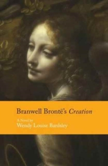Branwell Bronte's Creation, Paperback Book