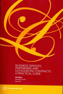 Business Services, Partnering and Outsourcing Contracts: : A Practical Guide, Paperback Book