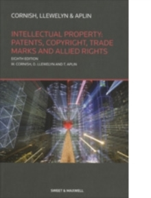 Intellectual Property: Patents, Copyrights, Trademarks & Allied Rights, Paperback Book