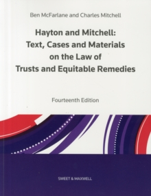 Hayton and Mitchell on the Law of Trusts & Equitable Remedies : Texts, Cases & Materials, Paperback Book