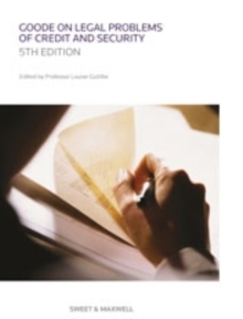 Goode on Legal Problems of Credit and Security, Paperback Book