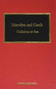 Marsden and Gault on Collisions at Sea, Hardback Book