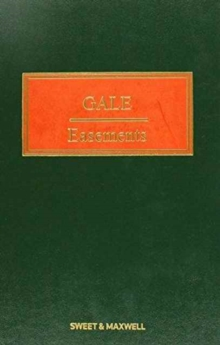 Gale on Easements, Hardback Book
