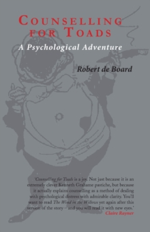 Counselling for Toads : A Psychological Adventure, Paperback Book