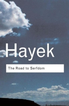 The Road to Serfdom, Paperback Book