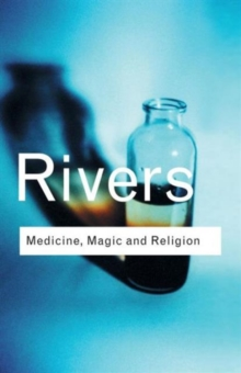 Medicine, Magic and Religion, Paperback / softback Book