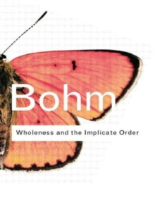 Wholeness and the Implicate Order, Paperback / softback Book
