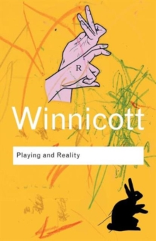 Playing and Reality, Paperback / softback Book