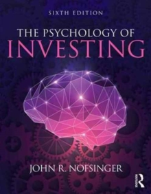 The Psychology of Investing, Paperback Book