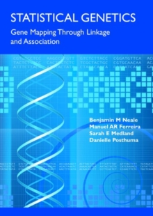 Statistical Genetics : Gene Mapping Through Linkage and Association, Paperback Book