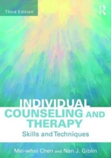 Individual Counseling and Therapy : Skills and Techniques, Paperback Book