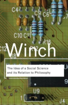 The Idea of a Social Science and Its Relation to Philosophy, Paperback Book
