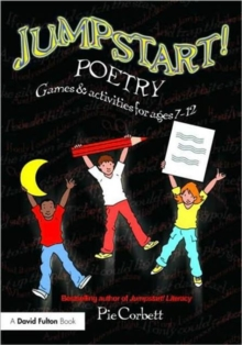 Jumpstart! Poetry : Games and Activities for Ages 7-12, Paperback / softback Book