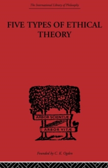 Five Types of Ethical Theory, Paperback / softback Book