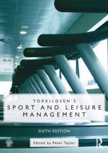 Torkildsen's Sport and Leisure Management, Paperback Book