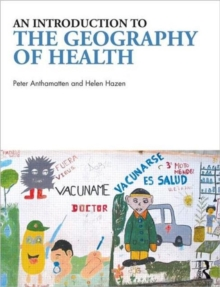 An Introduction to the Geography of Health, Paperback / softback Book