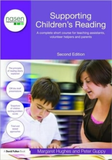 Supporting Children's Reading : A Complete Short Course for Teaching Assistants, Volunteer Helpers and Parents, Paperback / softback Book