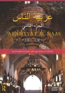 Arabiyyat al-Naas (Part Two) : An Intermediate Course in Arabic, Paperback / softback Book