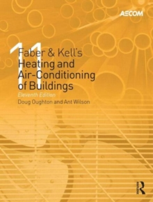 Faber & Kell's Heating & Air-Conditioning of Buildings, Hardback Book