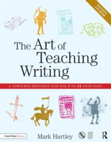 The Art of Teaching Writing : A Complete Resource File for 7 to 12 Year Olds, Mixed media product Book