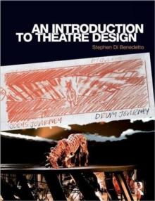 An Introduction to Theatre Design, Paperback / softback Book