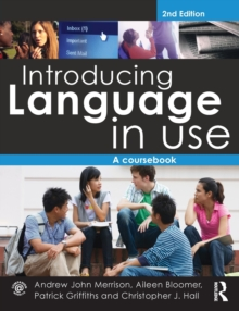 Introducing Language in Use : A Course Book, Paperback / softback Book