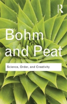 Science, Order and Creativity, Paperback / softback Book