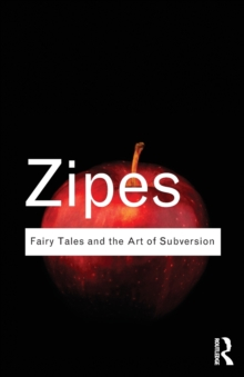 Fairy Tales and the Art of Subversion, Paperback / softback Book