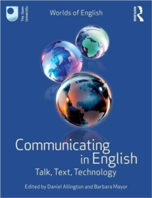 Communicating in English : Talk, Text, Technology, Paperback Book