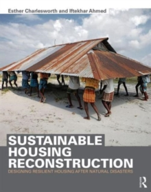 Sustainable Housing Reconstruction : Designing resilient housing after natural disasters, Paperback Book