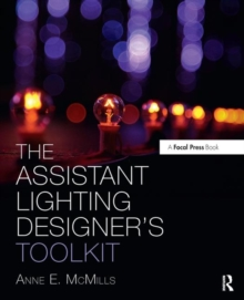 The Assistant Lighting Designer's Toolkit, Paperback Book