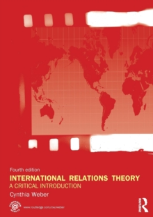 International Relations Theory : A Critical Introduction, Paperback Book