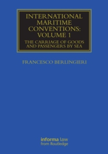 International Maritime Conventions (Volume 1) : The Carriage of Goods and Passengers by Sea, Hardback Book