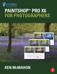 PaintShop Pro X6 for Photographers, Paperback / softback Book