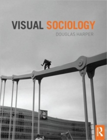 Visual Sociology, Paperback / softback Book