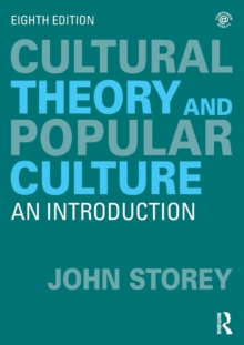 Cultural Theory and Popular Culture : An Introduction, Paperback Book