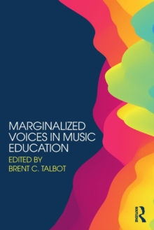Marginalized Voices in Music Education, Paperback Book