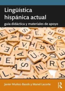 Linguistica hispanica actual : Guia didactica y materiales de apoyo, Paperback Book