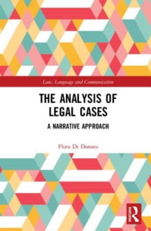 The Analysis of Legal Cases : A Narrative Approach, Hardback Book